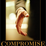 The need for compromise when we won't.