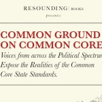 New Book Brings Political Right, Left and Center Together to Stop Common Core